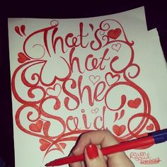 """""""That's what she said"""" - The Office ♥  Fun with freehand lettering ♥  #thatswhatshesaid #theoffice #michaelscott #stevecarell #quotes #freehandlettering #type #font #doodle #red #nails"""