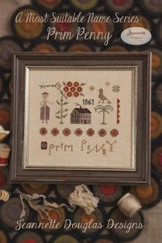 Prim Penny by Jeannette Douglas Designs is a primitive cross stitch pattern that features a farm house, key, woman and other acoutrament.