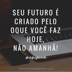Discover recipes, home ideas, style inspiration and other ideas to try. Inspirational Phrases, Motivational Phrases, The Words, Portuguese Quotes, I Can Do It, Study Motivation, Sentences, Digital Marketing, Wisdom