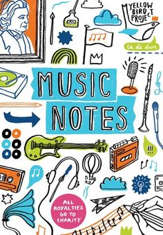 Music Notes A Journal With Hand Drawn Illustrations By Artist Eleanor Rudge