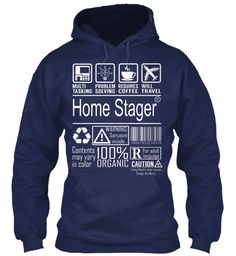 Multitasking Problem Solving Requires Coffee Will Travel Home Stager Warning Sarcasm Inside Contents May Vary In... Navy Sweatshirt Front