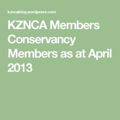 KZNCA Members Conservancy Members as at April 2013