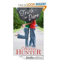 Truth or Dare (A Novella) eBook: Denise Hunter: Books