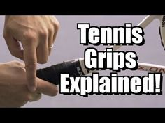Tennis Grips Explained and Demonstrated - Tennis Rules, Tennis Gear, Sport Tennis, Tennis Clothes, Tennis Serve, Tennis Match, Tennis Techniques, Tennis Grips, How To Play Tennis