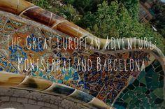 The Great European Adventure, Day 3: Montserrat and Barcelona #travel #wanderlust #europe #barcelona #montserrat #travelblog