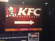 This picture educates people where KFC is. It gives them direction.
