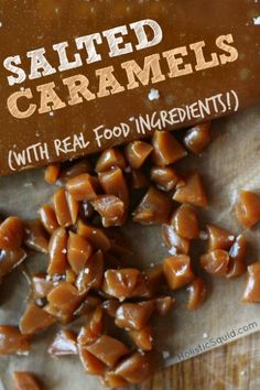 How to Make Salted Caramels - Holistic Squid