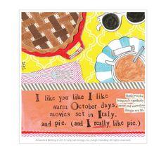 and pie... (I really like pie.)