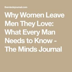 Why women divorce men they love