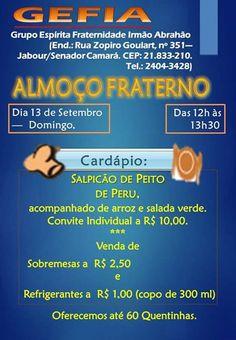 GEFIA - Grupo Espírita Fraternidade Irmão Abrahão Convida para o seu Almoço Fraterno - Senador Camará - RJ - http://www.agendaespiritabrasil.com.br/2015/09/09/gefia-grupo-espirita-fraternidade-irmao-abrahao-convida-para-o-seu-almoco-fraterno-senador-camara-rj/