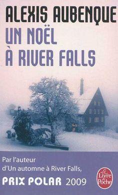 """Washington : """"Un Noël à River Falls"""" d'Alexis Aubenque http://geekette.fr/2011/12/un-noel-a-river-falls-dalexis-aubenque-etat-de-washington/"""