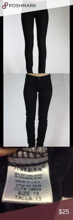 Just USA black skinny jeans Just USA black skinny jeans size 13. Worn 3-4 times, stretchy jeans. Black color no rips. Just USA Pants Straight Leg