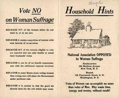 This is an actual flyer that used to be handed out when they were deciding whether or not women should have the right to vote. Remember - it took a Constitutional Amendment to make that happen. It's a HUGE endeavor.    And this is the kind of propaganda they passed out. I wonder how many women agreed with it?