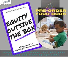 Over the past 15 years of serving in education, I realize that we want to provide equitable learning environments for students but where do we begin, how did this all start and how do we sustain? Pre-order your book today! #EquityOutsidetheBox #EquityElevator #Equity #Education Home Equity, Learning Environments, Elevator, 15 Years, The Outsiders, The Past, Students, Inspirational Quotes, Teaching