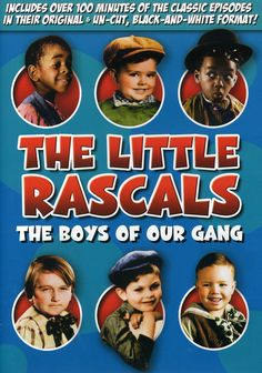 The Little Rascals: Boys Of Our Gang
