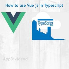 How to use TypeScript with Vue js