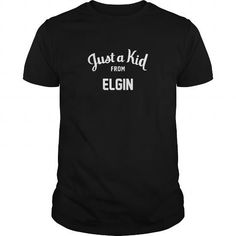 Just a Kid from Elgin  Illinois LIMITED TIME ONLY. ORDER NOW if you like, Item Not Sold Anywhere Else. Amazing for you or gift for your family members and your friends. Thank you. #kids #kid