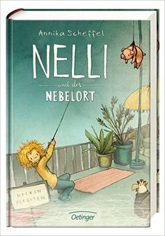 Nelli si locul invaluit in ceata Children's Book Illustration, Book Illustrations, Childrens Books, Illustrator, Paper, Kids, Painting, Maite Kelly, German