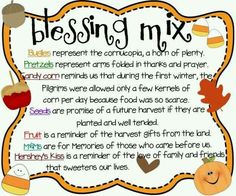 Blessing Mix printable 2 cups Bugles 2 cups small pretzel twists 1 cup candy corn 1 cup Craisins or raisins 1 cup peanuts or sunflower seeds 1 cup mms I cup Hersheys Kis. Holiday Crafts, Holiday Fun, Fall Crafts, Holiday Ideas, Kids Crafts, Toddler Crafts, Holiday Snacks, Daycare Crafts, Adult Crafts