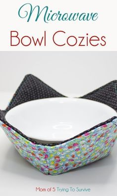 Microwave Bowl Cozy   Mom Of 5 Trying To Survive Diy And Crafts Sewing, Sewing Projects For Kids, Sewing For Kids, Microwave Bowls, Hot Soup, Sewing For Beginners, Cozies, Survival, Mom