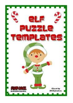 FREE Elf Puzzle Templates to customize for your centers.