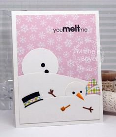 You Melt Me card by Michele Boyer for Paper Smooches - Melted Snowman Die, Winter Sampler Christmas Cards To Make, Xmas Cards, Holiday Cards, Handmade Christmas, Christmas Snowman, Winter Christmas, Snowman Cards, Paper Smooches, Cricut Cards