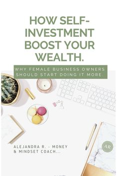 You are doing a fantastic job as a business owner what happens that the growth is so slow? Maybe, you need to invest in yourself more.   Here is why self-investment is the best way to boost your wealth as a entrepreneur.