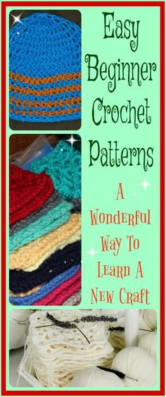 Easy Beginner Crochet Patterns - A wonderful Way To Start A New ...