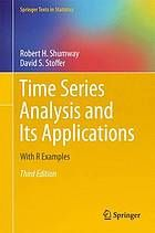 Time series analysis and its applications : with R examples