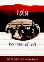 Ida, Her Labor of Love (ADULT) - true expanded biography of a woman living in Colorado during the late 1800s. Rich in the details of pioneer life, this story enchants, amazes and illuminates the woman's role in civilizing the then raw wilderness of the American West. Reserve the Kit: http://www.eventkeeper.com/kitkeeper/index.cfm?curOrg=dclibs