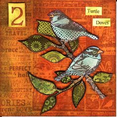 2 Turtle Doves...layered patterns...adapt to stainglass?