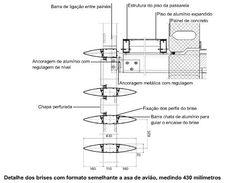 Detalhe dos brises com formato semelhante a asa de avião, medindo 430 milímetros Asa, Floor Plans, Centre, House Floor Plans