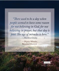 From new book 'Mighty Miracles' by Breanna Olaveson. Believe In God, The Covenant, Lds, Book Lovers, New Books, Prayers, Faith, Inspirational, Quotes