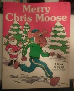 MERRY-CHRIS-MOOSE-Book-to-Read-amp-Color-Vtg-1985-Christmas-Coloring