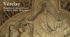 Vézelay: Benedictine Abbey of Sainte-Marie-Madeleine, Church EXTENSIVE COLLECTION OF PHOTOS FOR EDU USE
