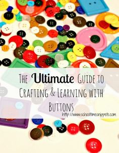 School Time Snippets: The Ultimate Guide to Crafting & Learning with Buttons