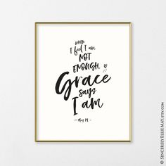 Grace Quote Wall Art - Gods Grace Sign Printable Christian Quotes, an Inspirational Original Poem by May PL for the Home and Office 40201 Vinyl Wall Quotes, Quote Wall, Love One Another Quotes, New Home Quotes, Grace Sign, Grace Quotes, Girly Quotes, Gods Grace, Inspirational Wall Art