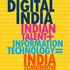Transforming #India into a digitally empowered society is the key objective of #DigitalIndia.
