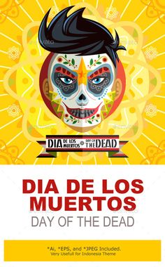 Face Painting Of Mexican Dia De Los Muertos Day Of The Dead Skull  Main File is Vector Ai. Easy to Use and Custom. Also Available