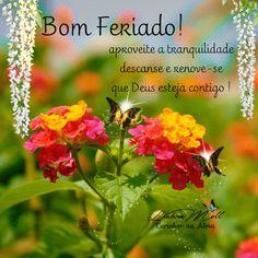 ✿⊱❥ Bom Feriado!!!