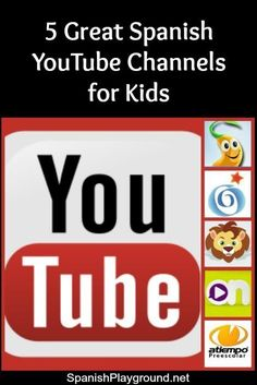 5 Great Spanish YouTube Channels for Kids: Spanish videos for bilingual kids and Spanish learners with activities, songs, crafts, stories and cartoons. #SpanishYoutube #Spanishforkids #Spanish kids stories online http://spanishplayground.net/spanish-youtube-channels-kids/
