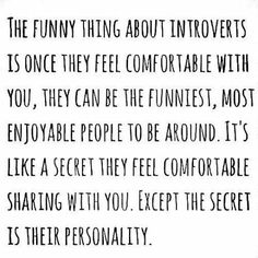 I may not be the most talkative person at first, but get to know me and you'll see that I have a lot to say :)