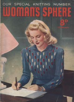 E-book Vintage Woman's Sphere PDF Magazine February 1941 Knitting Books, Vintage Knitting, Vintage Sewing Patterns, 1940s Fashion, Vintage Fashion, Vintage Beauty, Vintage Glamour, Jumper Patterns, Knitting Patterns