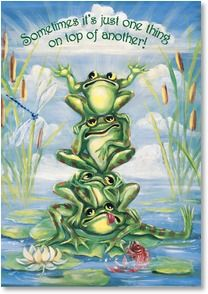 Front: Sometimes it's just one thing on top of another! Frogs Piled Up on Lily Pad Card features a colorful interior. Includes a colorful, designed envelope. Artist: Pamela Silin-Palmer Item 41688 Size: 5 x 7 Funny Frogs, Cute Frogs, Frog Pictures, Funny Pictures, Frog Pics, Sports Pictures, Funny Images, Funny Pics, Funny Jokes