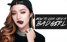 How to Look Like a Bad Girl ( makeup)