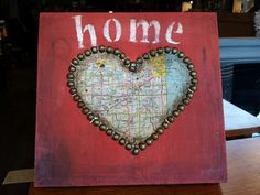 Home is where the Heart is.  Map HOME hand painted by whattawaist