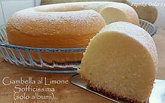 Ciambella al Limone Sofficissima (solo albumi)