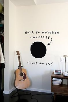 haha- hole in wall. I'm going to do this in my kids room to test how smart their friends really are. He he he!
