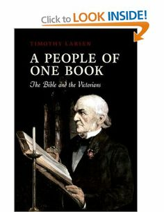 A People of One Book: The Bible and the Victorians: Amazon.co.uk: Timothy Larsen: Books