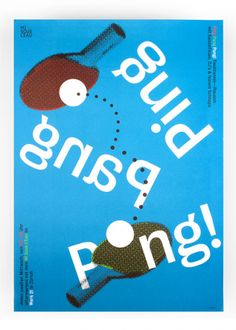 Ping Pang Pong   http://www.studiosw.ch/p/index.php?article_id=8#!plakate2